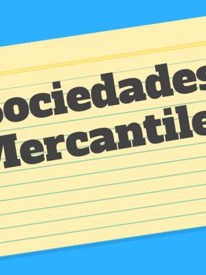Cuáles son las sociedades mercantiles en México