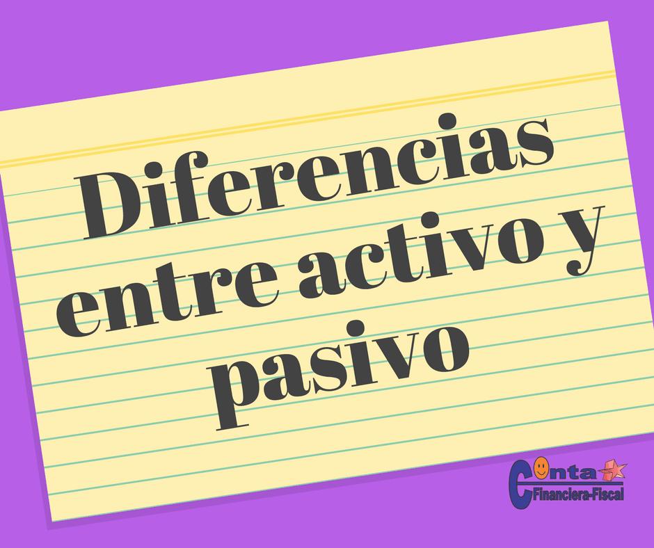 Diferencias entre activo y pasivo
